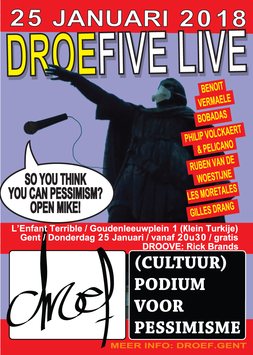DroeFive Live 25 Januari 2018 café L'Enfant Terrible in Gent